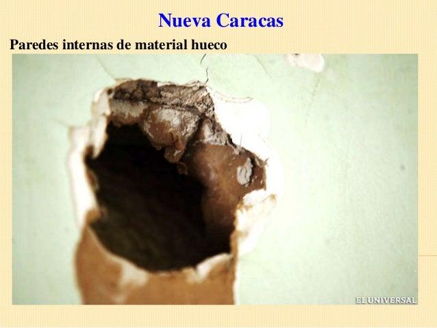Nueva CaracasParedes internas de material hueco