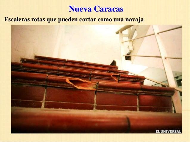 Nueva CaracasEscaleras rotas que pueden cortar como una navaja