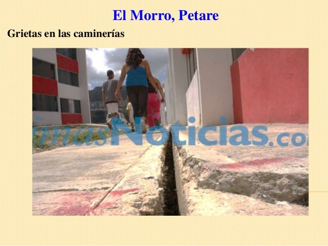 El Morro, PetareGrietas en las caminerías