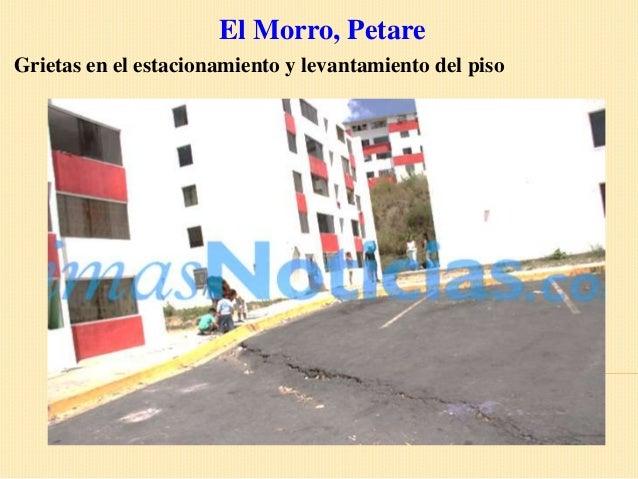 El Morro, PetareGrietas en el estacionamiento y levantamiento del piso
