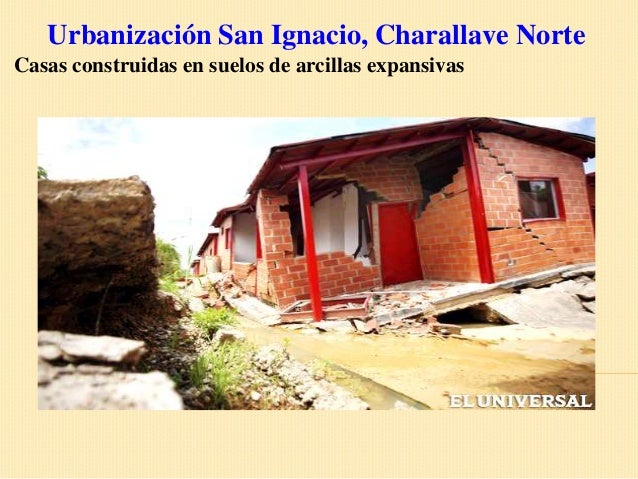 Urbanización San Ignacio, Charallave NorteCasas construidas en suelos de arcillas expansivas
