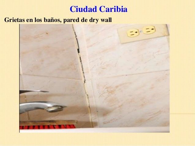 Ciudad CaribiaGrietas en los baños, pared de dry wall