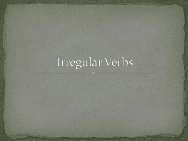 Irregular Verbs<br />