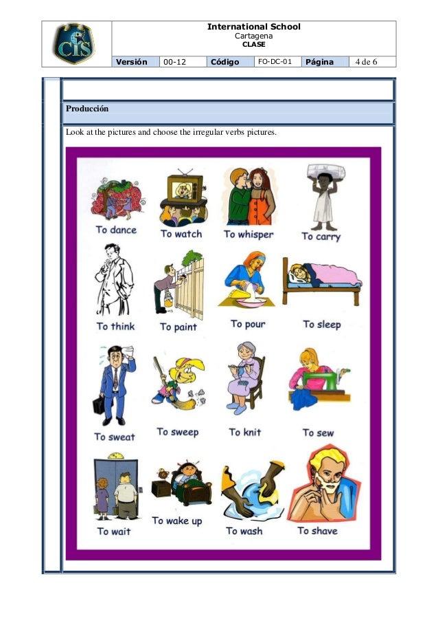 International School Cartagena CLASE Versión 00-12 Código FO-DC-01 Página 4 de 6 Producción Look at the pictures and choos...