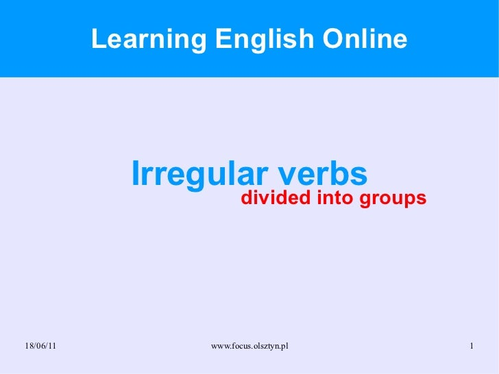 Learning English Online Irregular verbs divided into groups