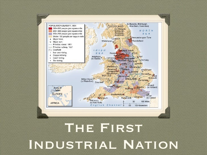 The First Industrial Nation