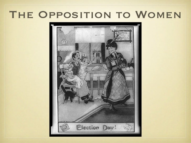 The Opposition to Women