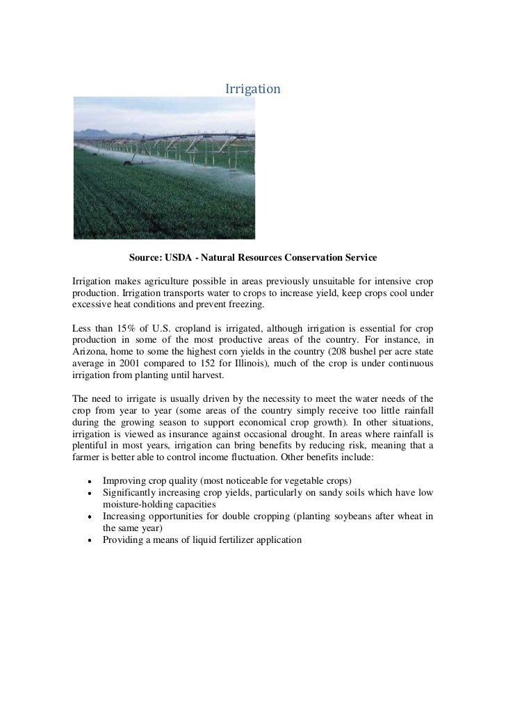 Irrigation             Source: USDA - Natural Resources Conservation ServiceIrrigation makes agriculture possible in areas...