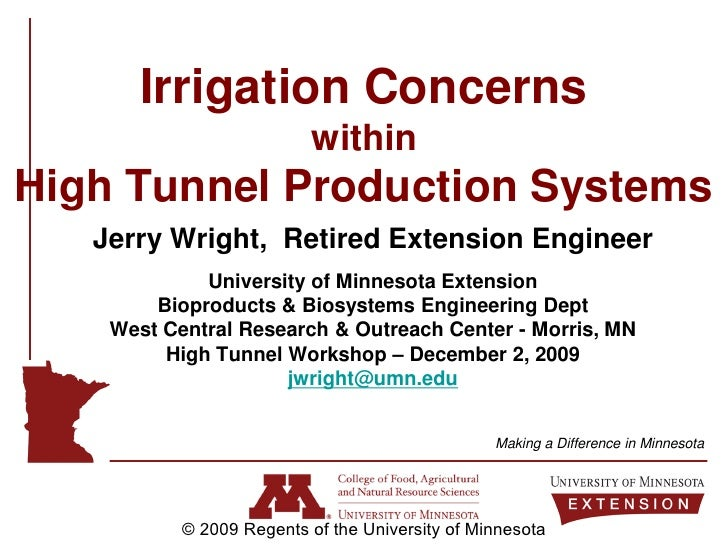 Irrigation Concerns                           within High Tunnel Production Systems    Jerry Wright, Retired Extension Eng...