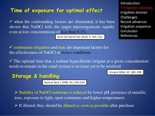 Time of exposure for optimal effect  when the confounding factors are eliminated, it has been shown that NaOCl kills the ...