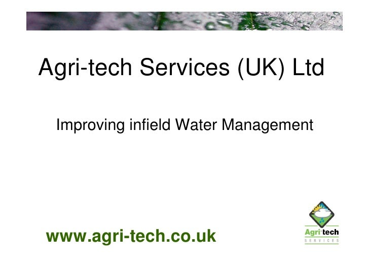 Water Management Technician : Improving infield water management simon turner agri