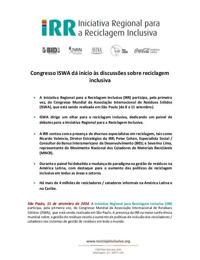 Congresso ISWA dá início às discussões sobre reciclagem  inclusiva   A Iniciativa Regional para a Reciclagem Inclusiva (I...