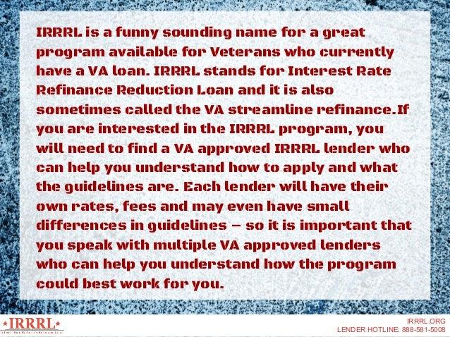 IRRRL- Interest Rate Reduction Refinance Loan Slide 2