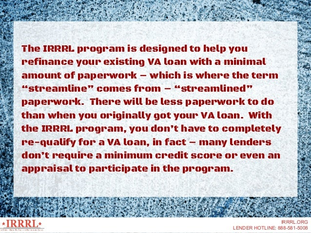 IRRRL- Interest Rate Reduction Refinance Loan Slide 3