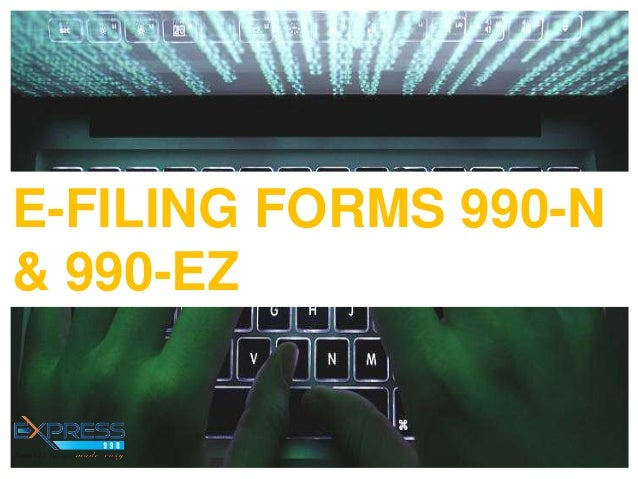 Irs advice exempt organization to file form 990 n electronically