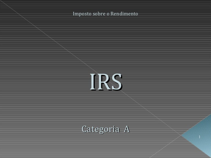 Imposto sobre o Rendimento IRS Categoria  A