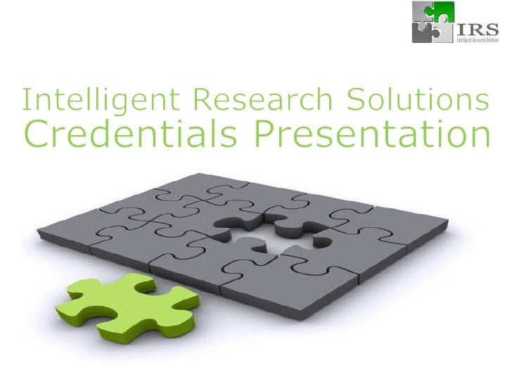 Intelligent Research Solutions<br />Credentials Presentation<br />