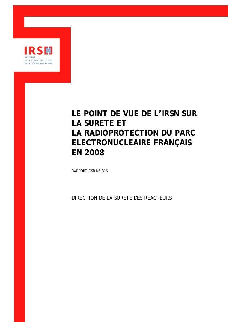 BN1     LE POINT DE VUE DE L'IRSN SUR LA SURETE ET LA RADIOPROTECTION DU PARC ELECTRONUCLEAIRE FRANÇAIS EN 2008  RAPPORT D...