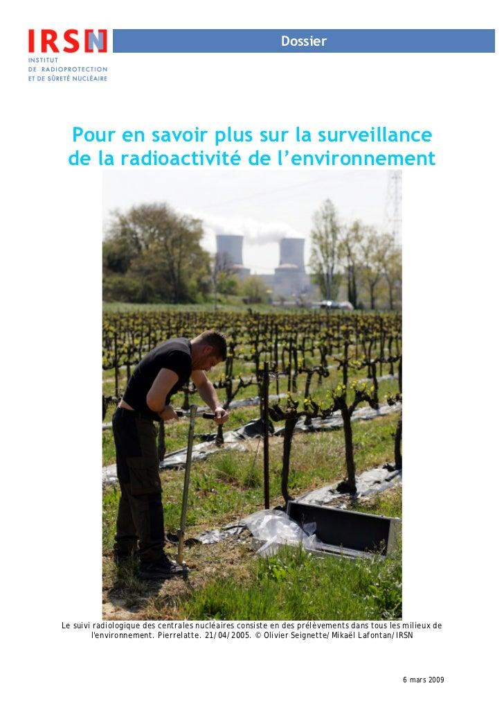 Dossier Pour en savoir plus sur la surveillance de la radioactivité de l'environnementLe suivi radiologique des centrales ...