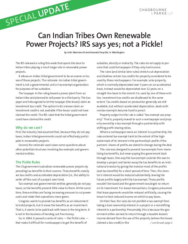 L UP DATESP ECIA              Can Indian Tribes Own Renewable           Power Projects? IRS says yes; not a Pickle!       ...