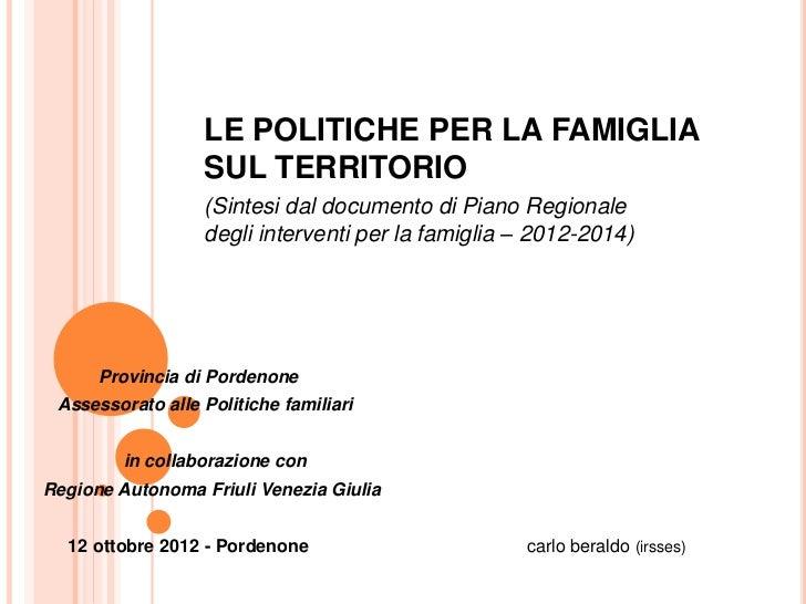 LE POLITICHE PER LA FAMIGLIA                  SUL TERRITORIO                  (Sintesi dal documento di Piano Regionale   ...