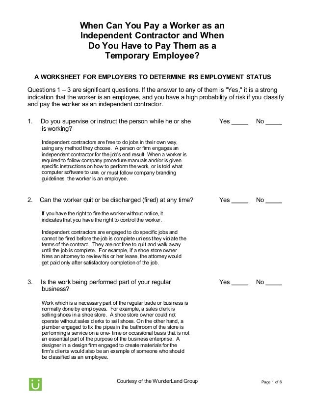 Page 1 of 6Courtesy of the WunderLand GroupWhen Can You Pay a Worker as anIndependent Contractor and WhenDo You Have to Pa...