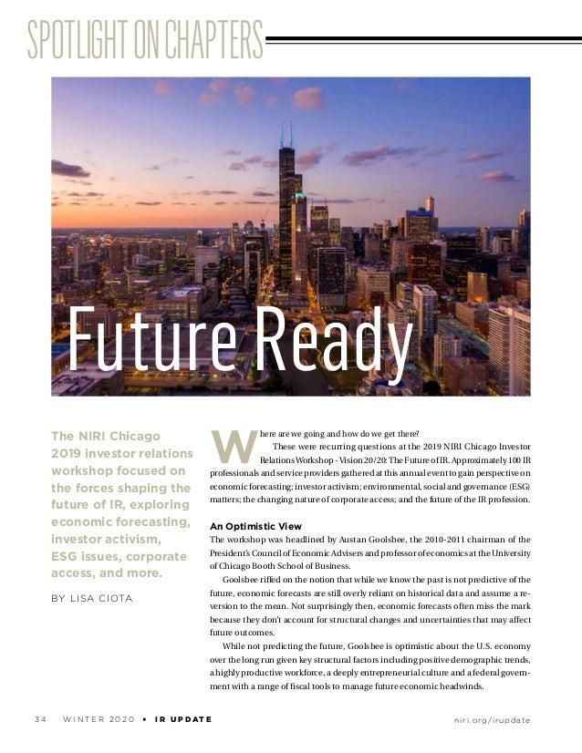 niri.org/irupdate3 4 W I N T E R 2 0 2 0 u I R U P D AT E SPOTLIGHTONCHAPTERS The NIRI Chicago 2019 investor relations wor...