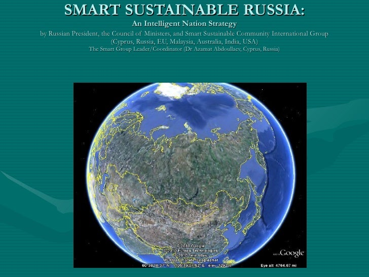 SMART SUSTAINABLE RUSSIA: An Intelligent Nation Strategy by Russian President, the Council of Ministers, and Smart Sustain...