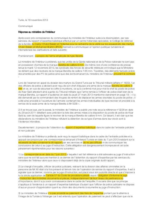 Tunis, le 18 novembre 2013 Communiqué Réponse au ministère de l'Intérieur Après avoir pris connaissance du communiqué du m...