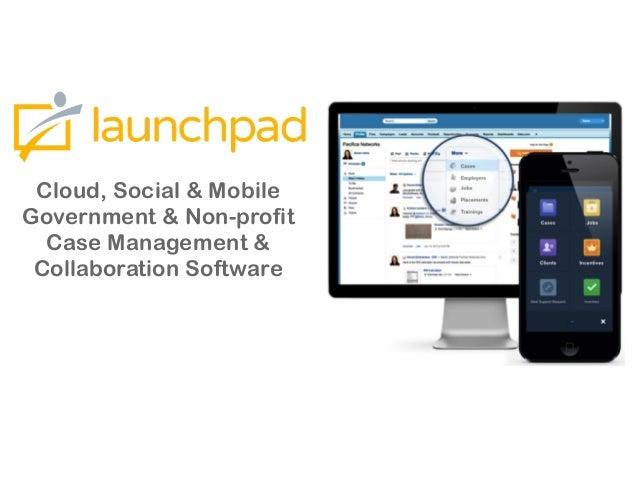 Cloud, Social & Mobile Government & Non-profit Case Management & Collaboration Software