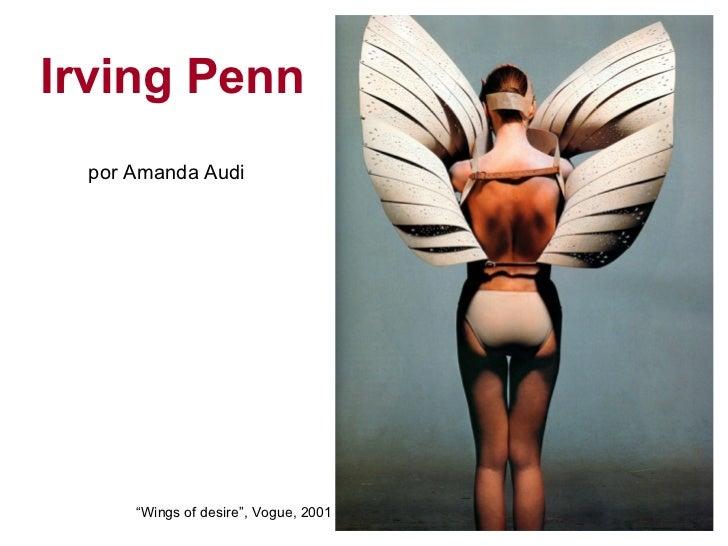 "Irving Penn  por Amanda Audi      ""Wings of desire"", Vogue, 2001"