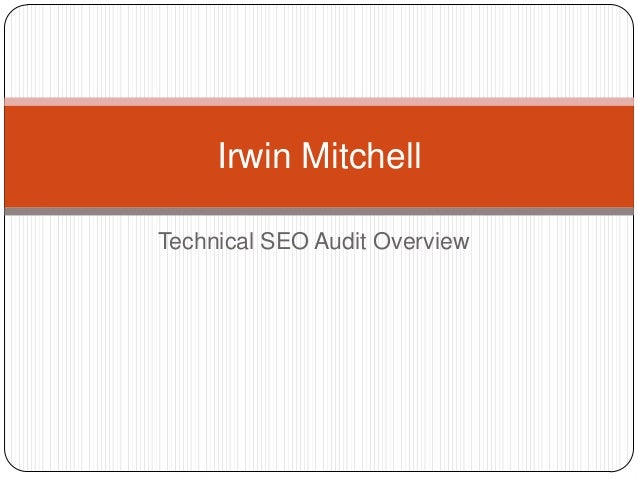 Technical SEO Audit Overview Irwin Mitchell
