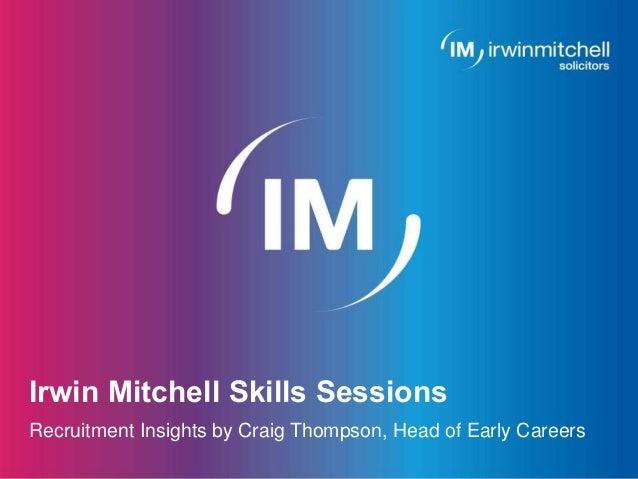 Irwin Mitchell Skills Sessions