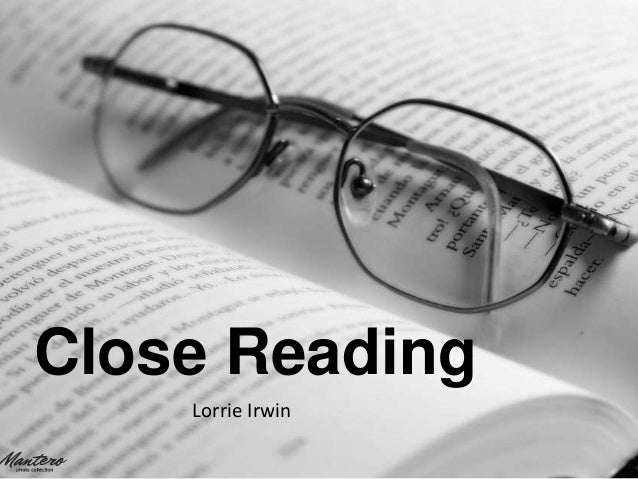 Close Reading Lorrie Irwin