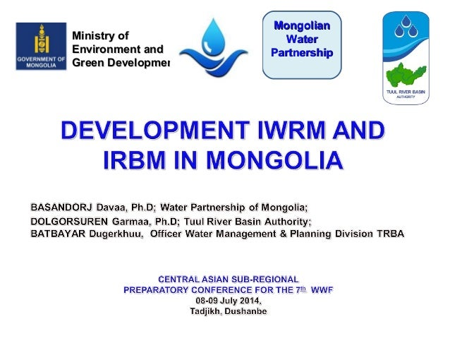 Ministry ofMinistry of Environment andEnvironment and Green DevelopmentGreen Development MongolianMongolian WaterWater Par...