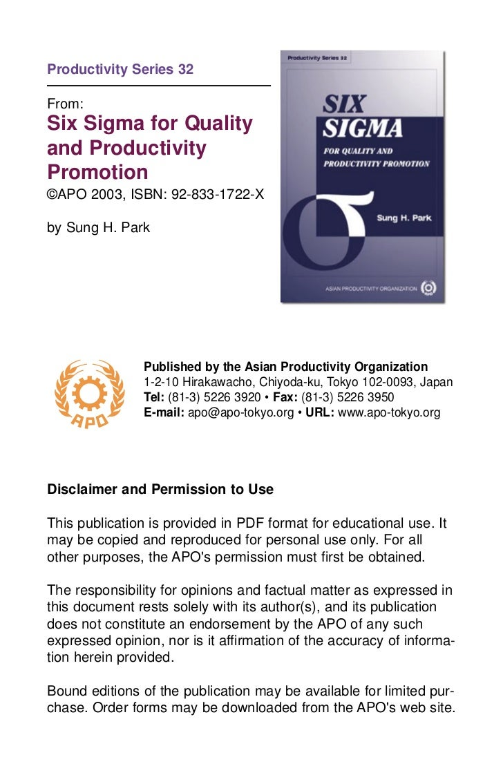 Productivity Series 32From:Six Sigma for Qualityand ProductivityPromotion©APO 2003, ISBN: 92-833-1722-Xby Sung H. Park    ...