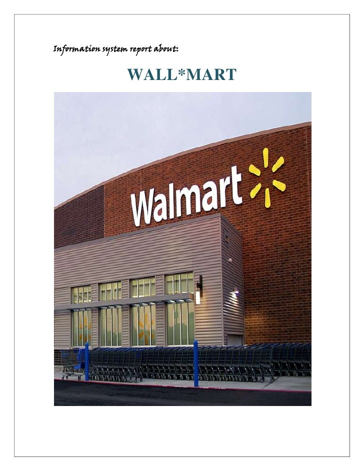 Information system report about:                  WALL*MART