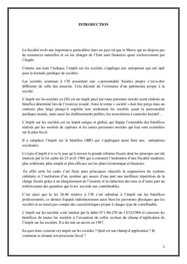 1INTRODUCTIONLa fiscalité revêt une importance particulière dans un pays tel que le Maroc qui ne dispose pasde ressources ...