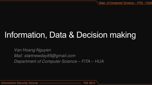 Van Hoang Nguyen Mail: startnewday85@gmail.com Department of Computer Science – FITA – HUA Information Security Course ---...