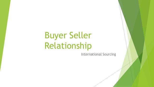 Buyer Seller Relationship International Sourcing