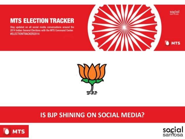 IS BJP SHINING ON SOCIAL MEDIA?