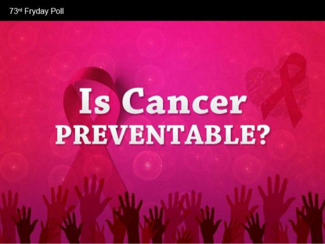 Is Cancer Preventable?