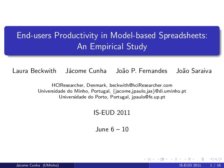 End-users Productivity in Model-based Spreadsheets:                An Empirical StudyLaura Beckwith           J´come Cunha...