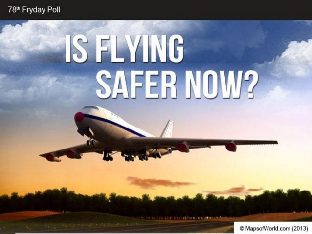 Is Flying Safer Now?