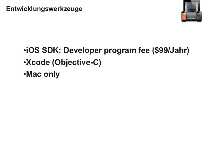 """Apps/Ökosystem    ●Nur in Apples App Store    ●Nicht GPL-kompatibel (""""Usage Rules"""")    ●Die Usage Rules sind ziemlich grus..."""