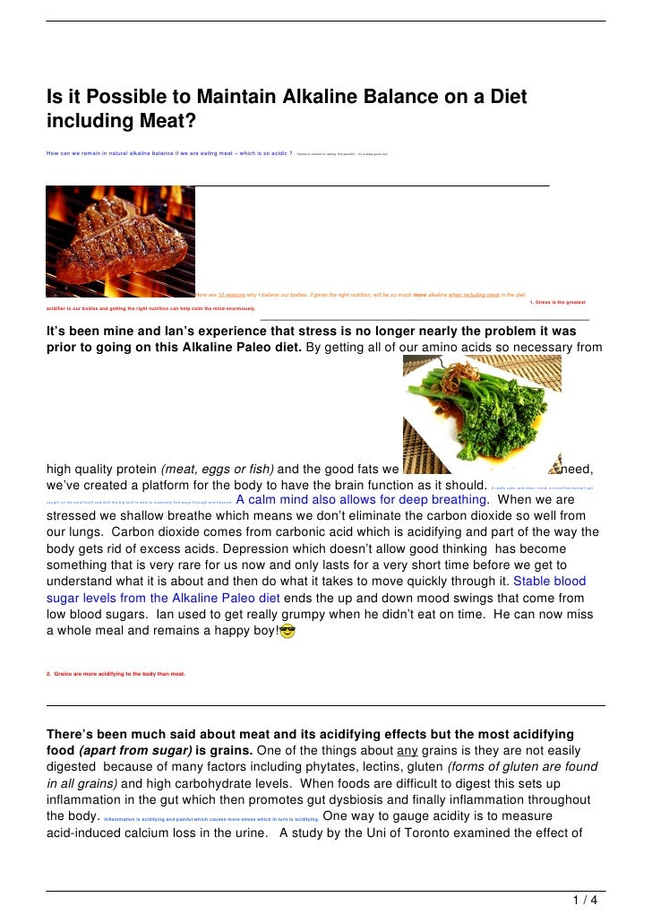 Is it Possible to Maintain Alkaline Balance on a Dietincluding Meat?How can we remain in natural alkaline balance if we ar...