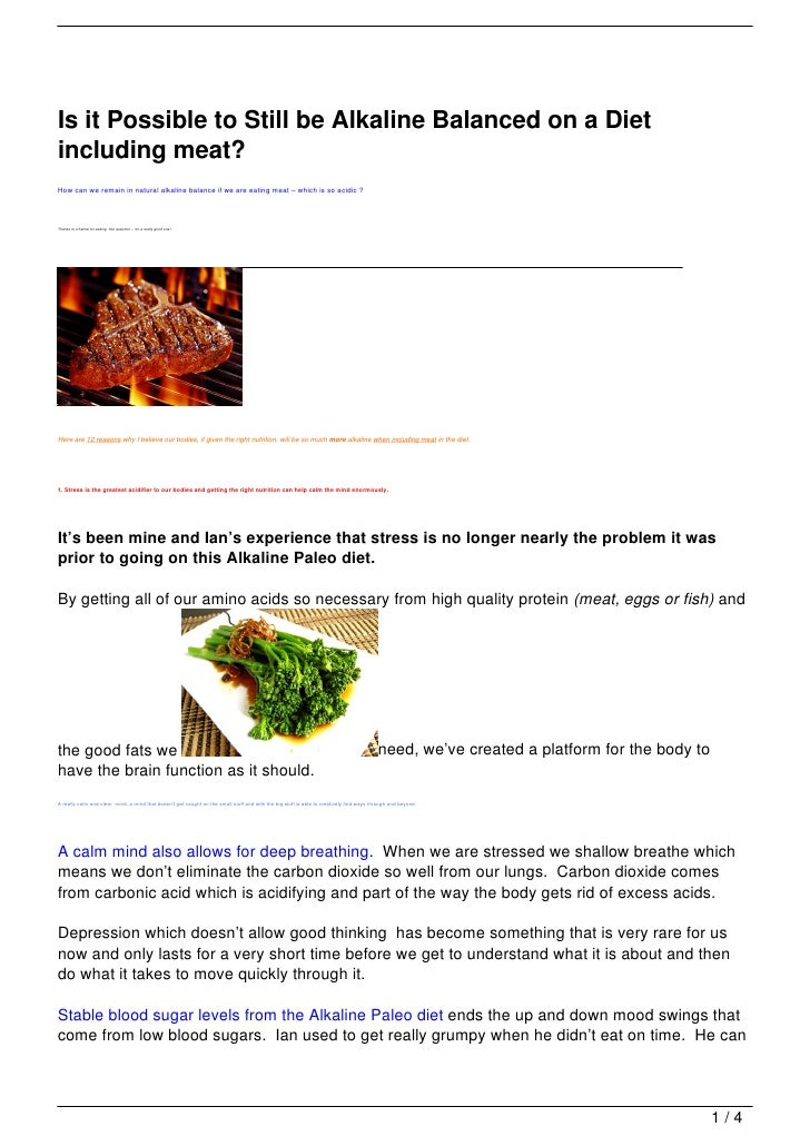 Is it Possible to Still be Alkaline Balanced on a Dietincluding meat?How can we remain in natural alkaline balance if we a...