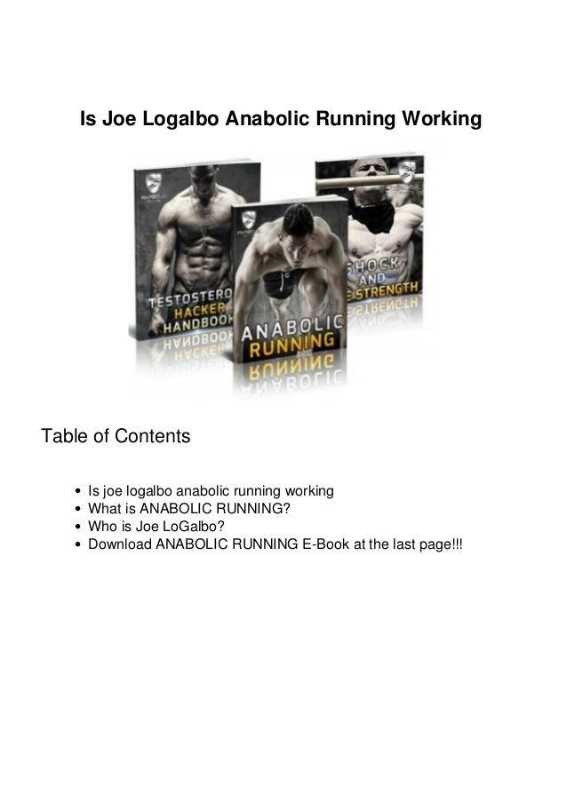 Is Joe Logalbo Anabolic Running Working Table of Contents Is joe logalbo anabolic running working What is ANABOLIC RUNNING...