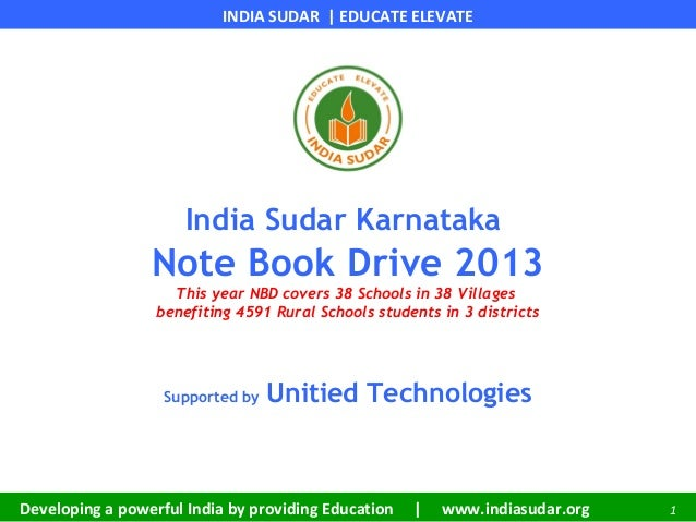 INDIA SUDAR | EDUCATE ELEVATEDeveloping a powerful India by providing Education | www.indiasudar.org 1India Sudar Karnatak...