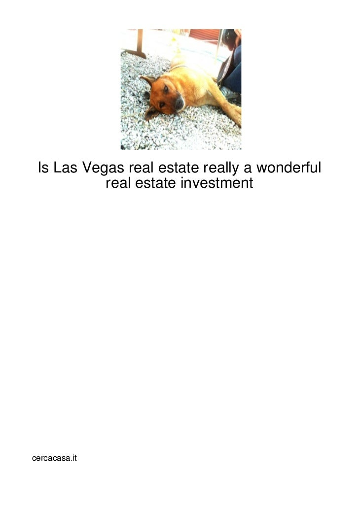 Is Las Vegas real estate really a wonderful           real estate investmentcercacasa.it